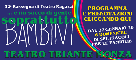 Rassegna Teatro Triante 2017/2018